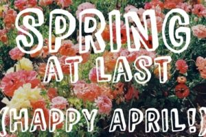 Spring-At-Last-Happy-April