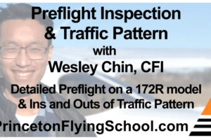 Preflight Inspection & Traffic Pattern Webinar by CFI Wesley Chin
