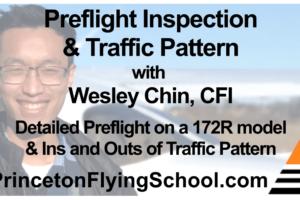 Preflight Inspection & Traffic Pattern Webinar by CFI Wesley Chin