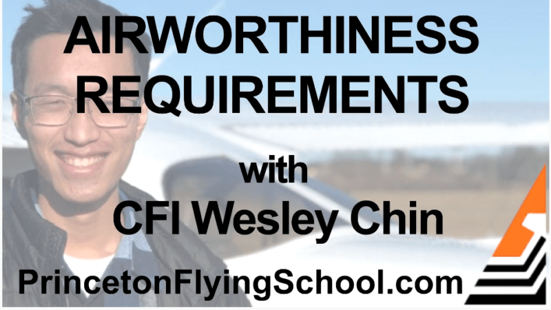 Airworthiness Requirements Webinar with CFI Wesley Chin